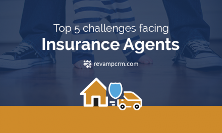 Top 5 challenges facing Insurance Agents