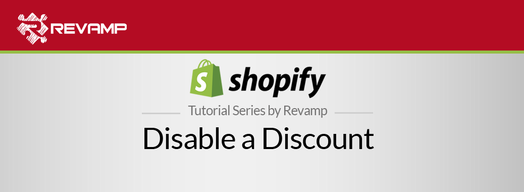 Shopify Video Tutorial – Disable a Discount