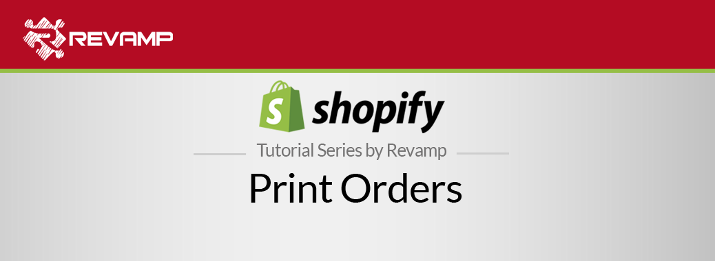 Shopify Video Tutorial – Print Orders