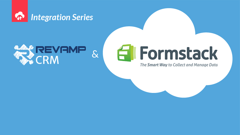 Formstack Integration | Connect Your Apps to Revamp CRM