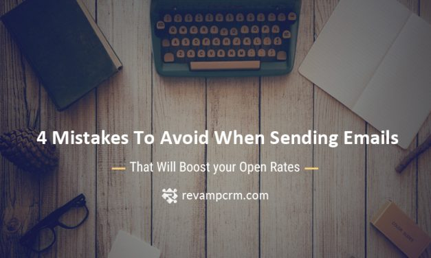 4 Mistakes To Avoid When Sending Emails That Will Boost your Open Rates