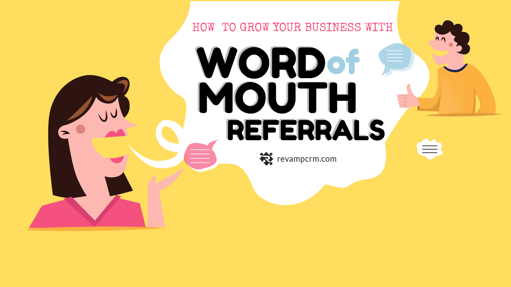 How to Grow Your Business With Word-Of-Mouth Referrals (WOM) [ infographic ]