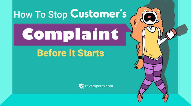 Stop Customer Complaint Before It Starts [ Infographic ]
