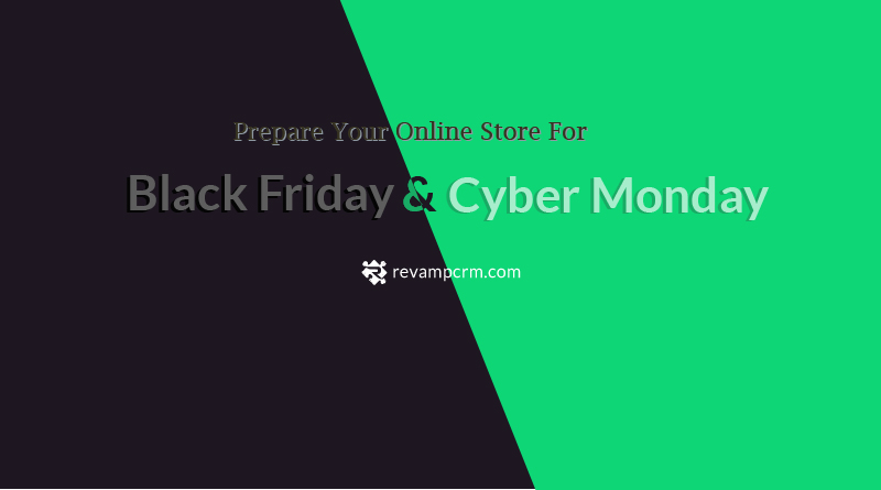 Prepare Your Online Store For Black Friday And Cyber Monday