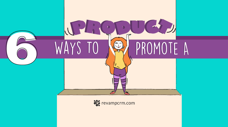 6 Ways to Promote your Online Store Products [ Infographic ]