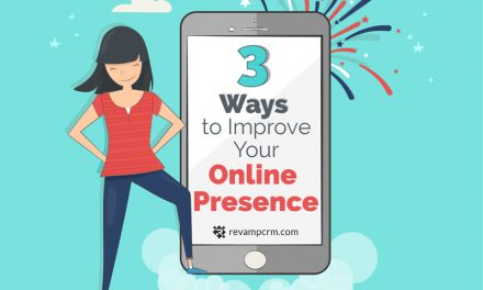 3 Ways to Improve Your Online Presence [ infographic ]