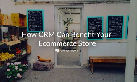 How CRM Can Benefit Your eCommerce Store
