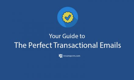 Your Guide to The Perfect Transactional Emails